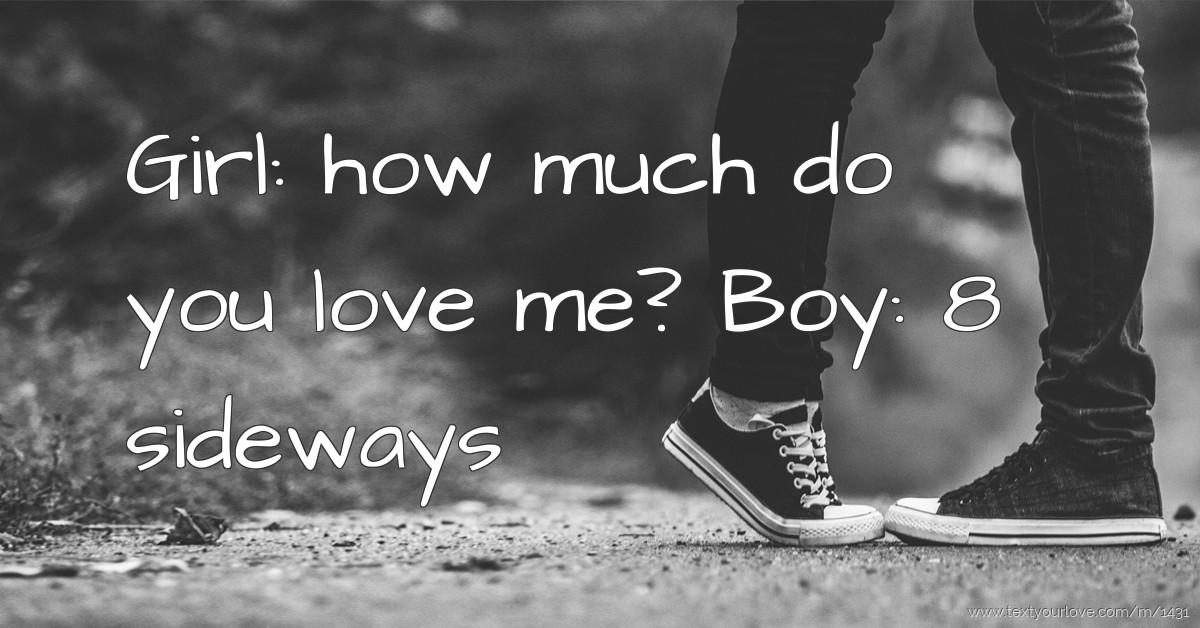 Do You Love Me Funny Quotes : Pics Photos - Boys Vs Girls Sms Do You Love Me