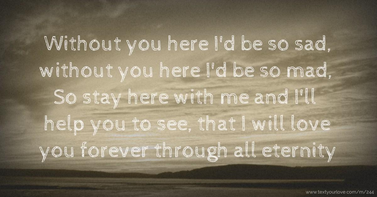 Sad without u