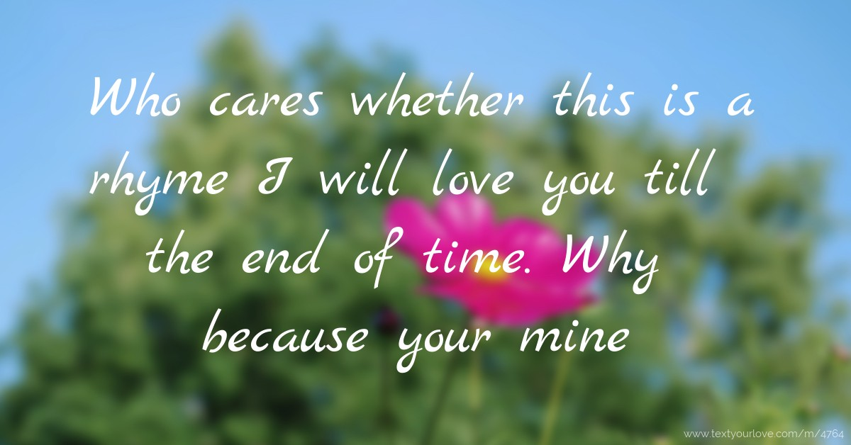i will love you till the end of time - photo #41