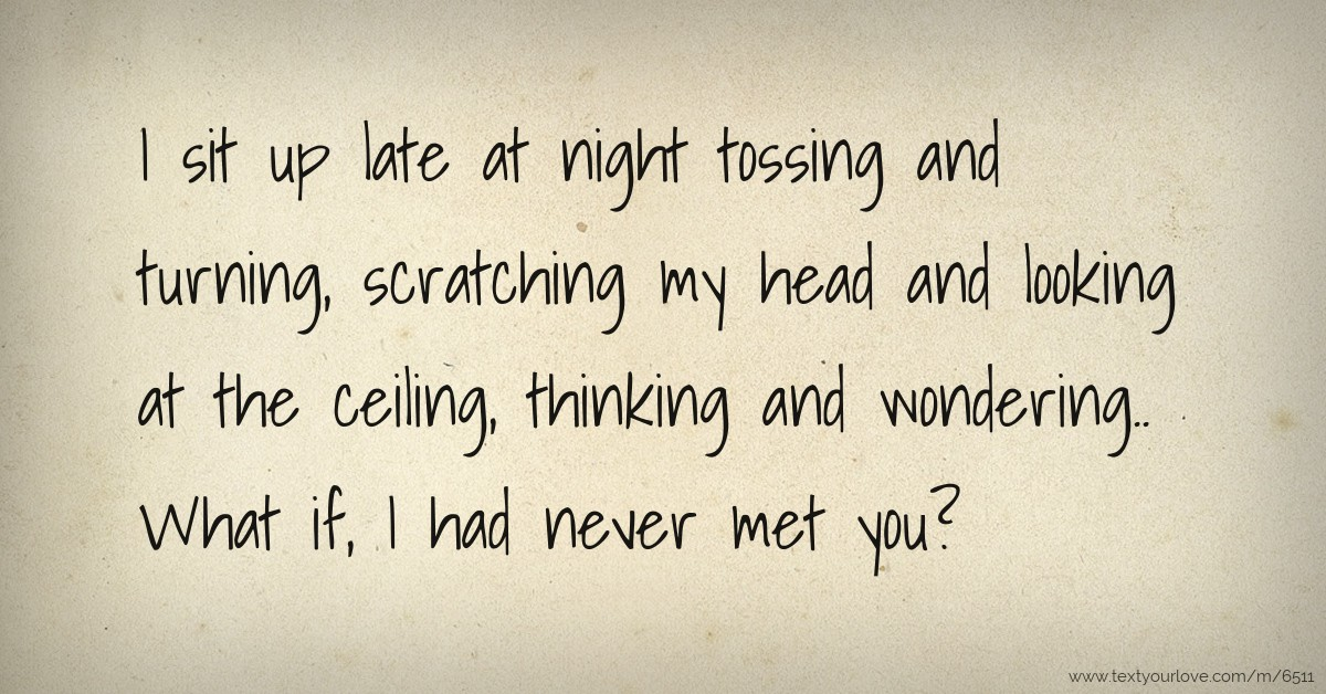 Late night text for head
