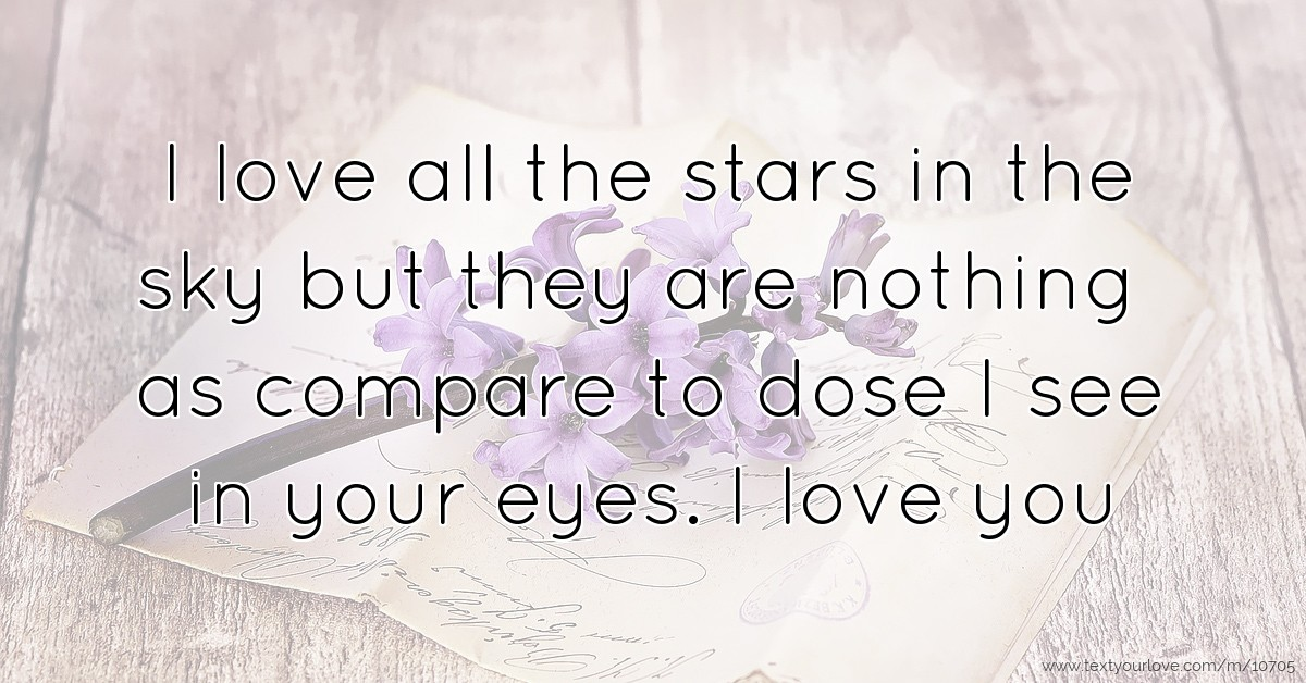 I see stars your love