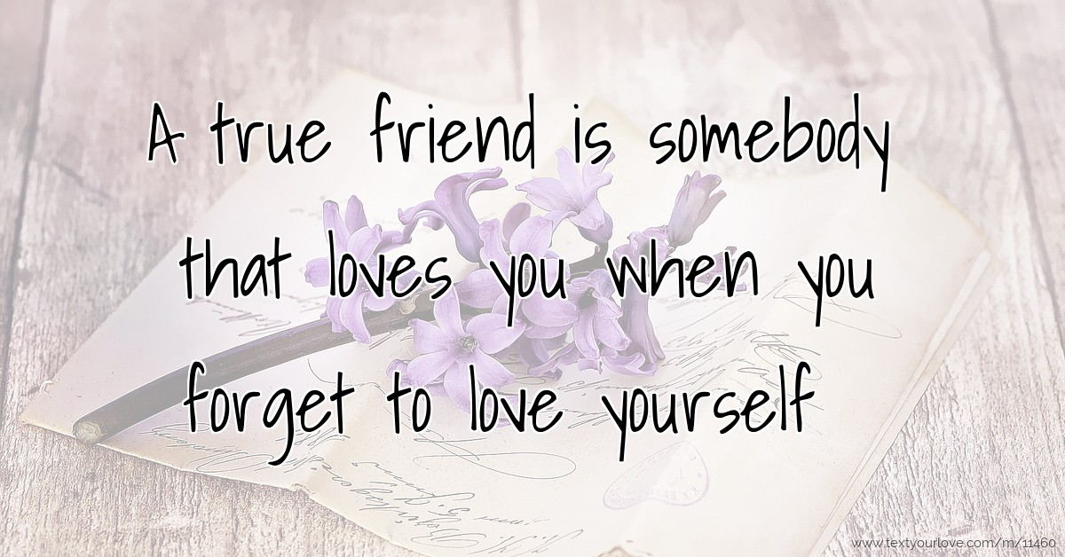 when you love a friend