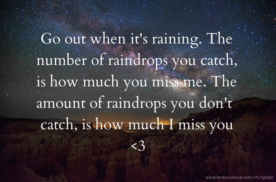 Go Out When Its Raining The Number Of Raindrops You Text