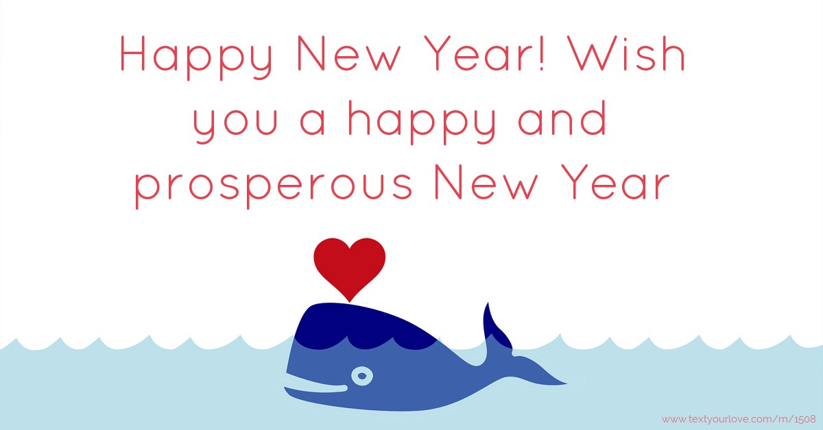 Happy New Year! Wish you a happy and prosperous New... | Text ...