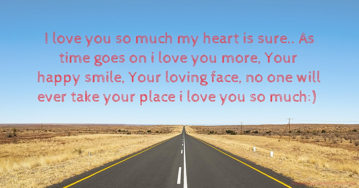 I Love Zeeshan Wallpapers : I love you so much my heart is sure.. As time goes on i... Text Message by joshua