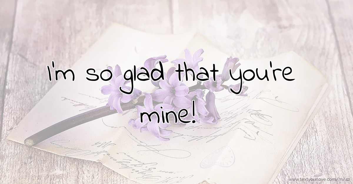 you are mine messages