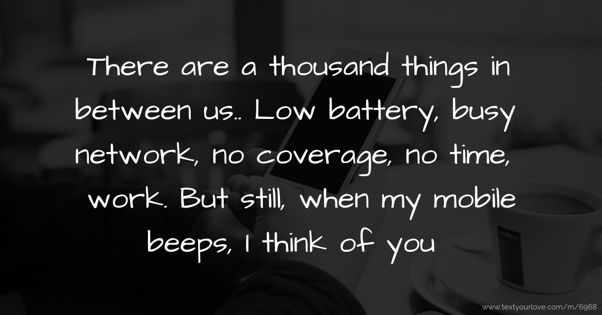 There Are A Thousand Things In Between Us Low Text Message By