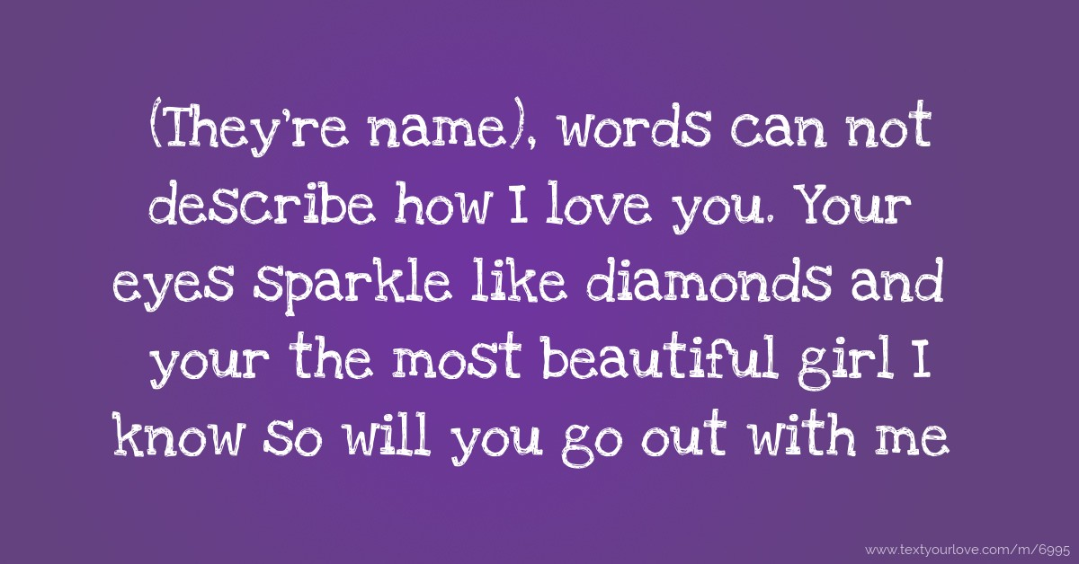 A woman words to you love describe List of