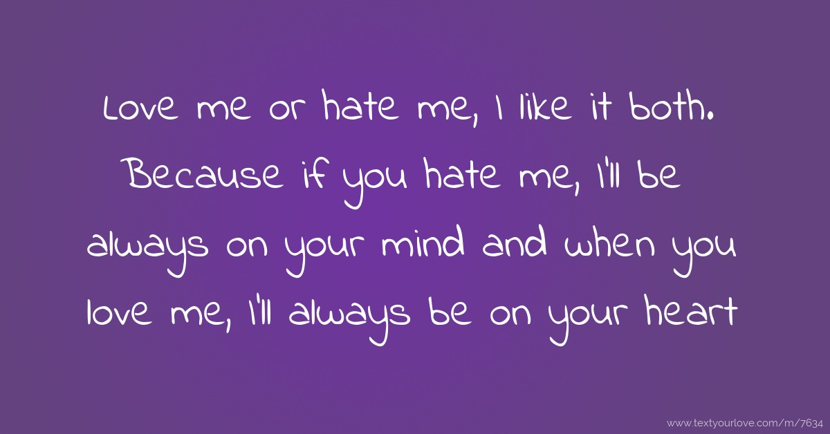 Love Me Or Hate Me Wallpaper For Mobile : I Hate You Messages Related Keywords - I Hate You Messages Long Tail Keywords KeywordsKing