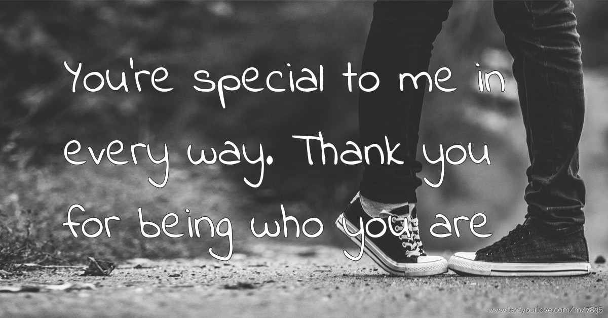 you are special to me messages