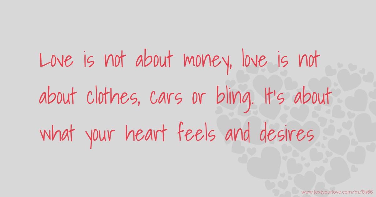 its money that i love