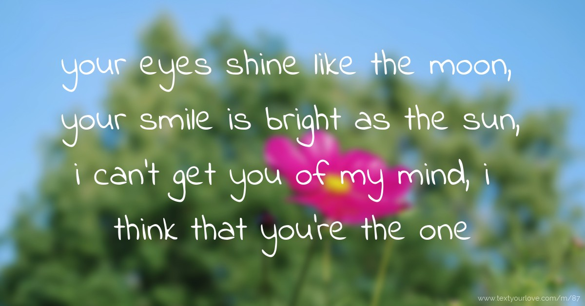 Your Eyes Shine Like The Moon Your Smile Is Bright As Text