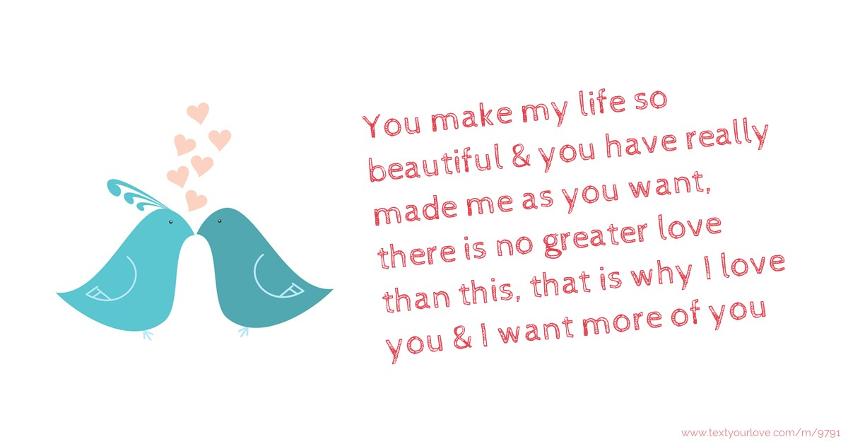 You Make My Life So Beautiful You Have Really Text Message By